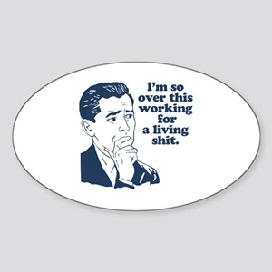 So Over It Sticker (Oval)